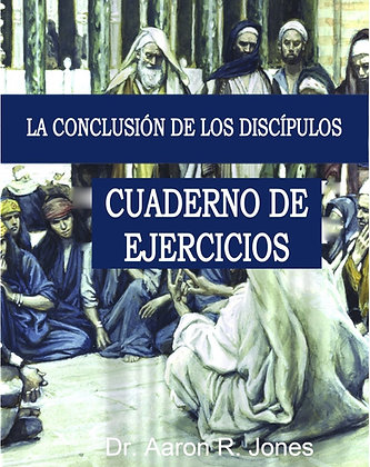 Spanish - The Disciples Conclusion Workbook