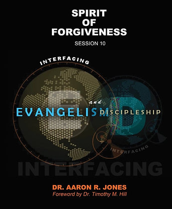 Spirit Of Forgiveness - Session 10