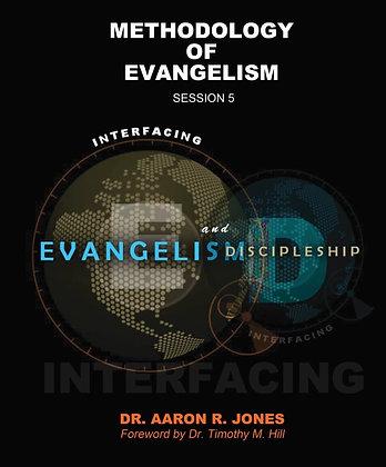 Methodology Of Evangelism - Session 5