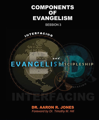 Components Of Evangelism - Session 3
