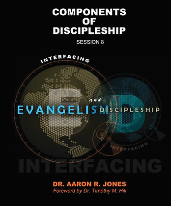 Components Of Discipleship - Session 8