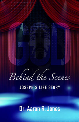 God Behind the Scenes Joseph's Life Story - Christian Living