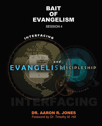 Bait For Evangelism - Session 4