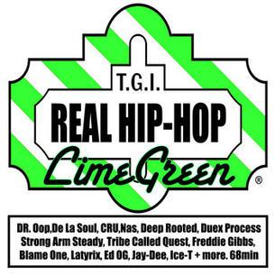 """DJ LimeGreen """"T.G.I. Real Hip Hop"""" (Mixtape)"""