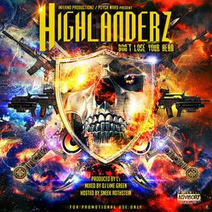 "Highlanderz ""Don't Lose Your Head"" (Mixtape)"