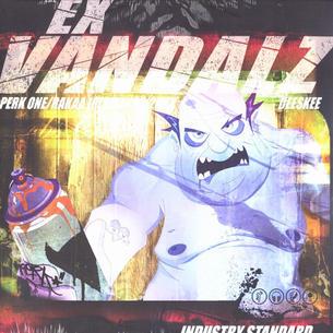 EX Vandals Vinyl EP ft: Rakaa and 2Mex