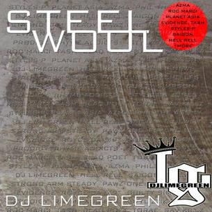 """DJ LimeGreen """"Steel Wool"""" (Mixtape)"""