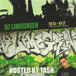 """DJ LimeGreen """"G.O.D.(The Good Ol Days)"""" Hosted by: Tash (Mixtape)"""