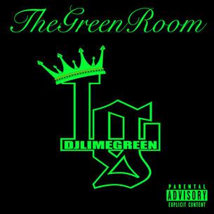 "DJ LimeGreen ""The Green Room"" Prod. Dj LimeGreen"