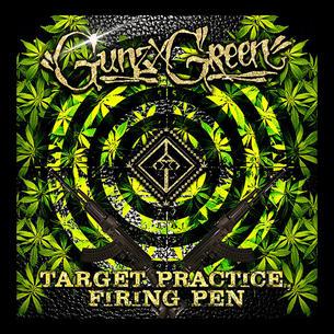 "GUNZ x GREEN(Gunnie Sanotchra x DJ LimeGreen) ""Target Practice"" (Mixtape)"