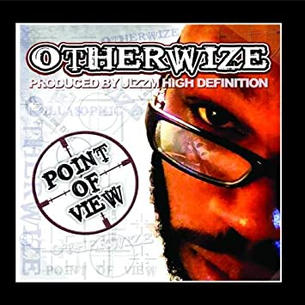 """Otherwize """"Point Of View"""" Scratches: DJ LimeGreen"""
