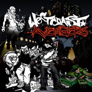 "West Coast Avengers ""Self Ttiled Album"" Scratches: Dj LimeGreen"