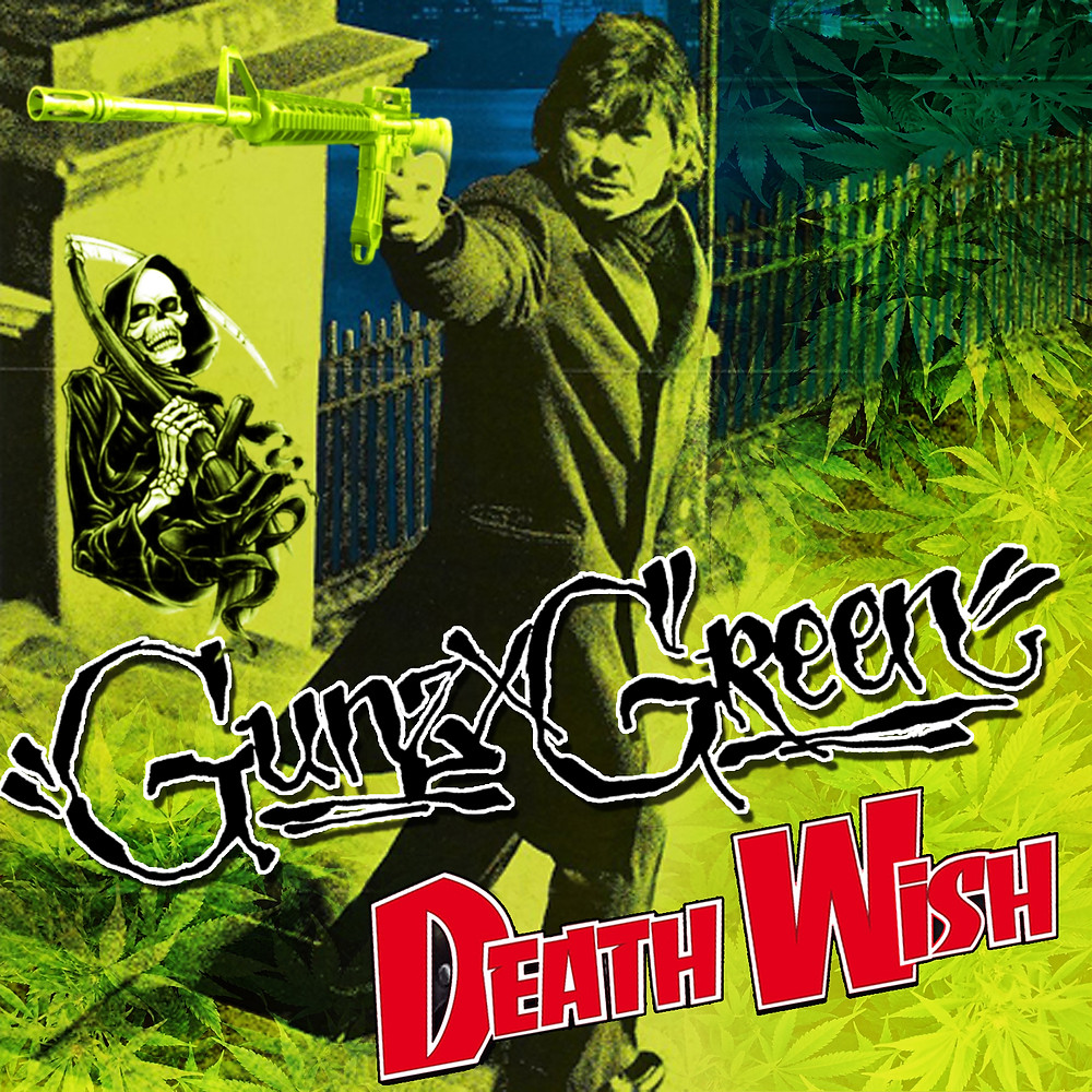 "GUNZxGREEN ""Death Wish"" single PROD. DJ LimeGreen"