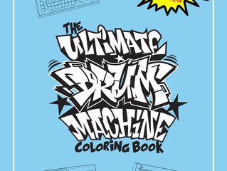 """The Ultimate Drum Machine Coloring Book"" Now available on Amazon.com and Barnes and Noble"