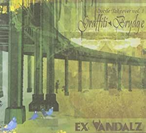 """Ex Vandals """"Graffiti Bridge"""" Scratches: DJ LimeGreen"""