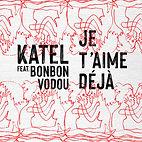 KATEL - Je t'aime déjà (dessin Julie Gas