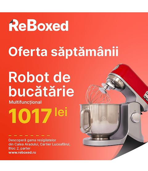 reboxed-robot-bucatarie-promotie-oradea.