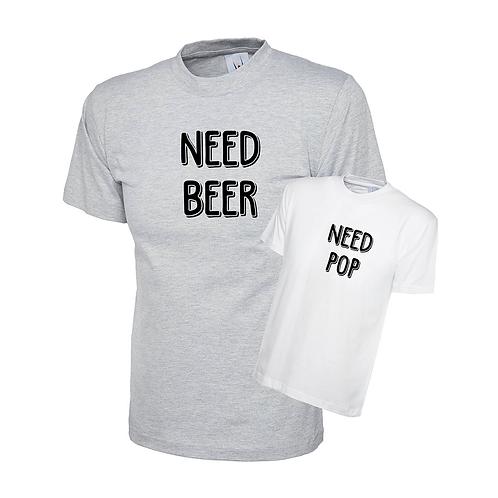 NEED BEER, NEED POP T-SHIRT SET