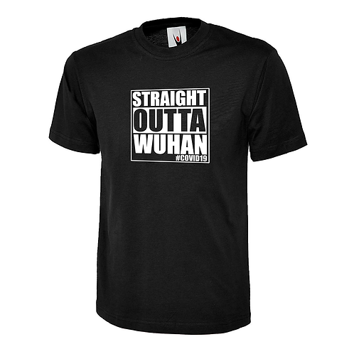 STRAIGHT OUTTA WUHAN T-SHIRT