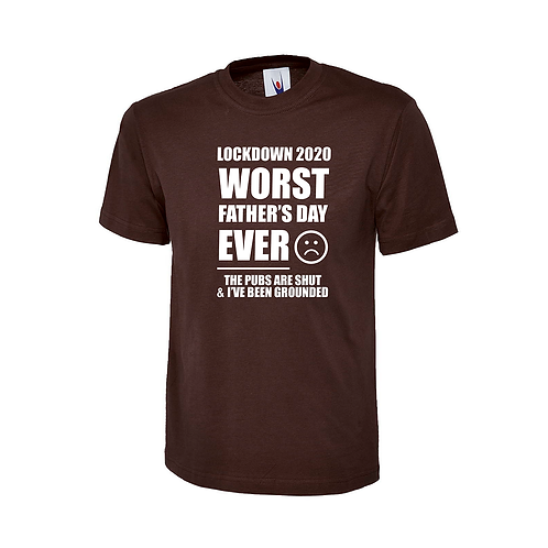 WORST FATHER'S DAY EVER T-SHIRT