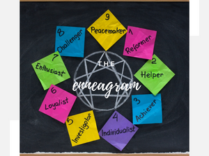 What Makes Us Tick: The Enneagram