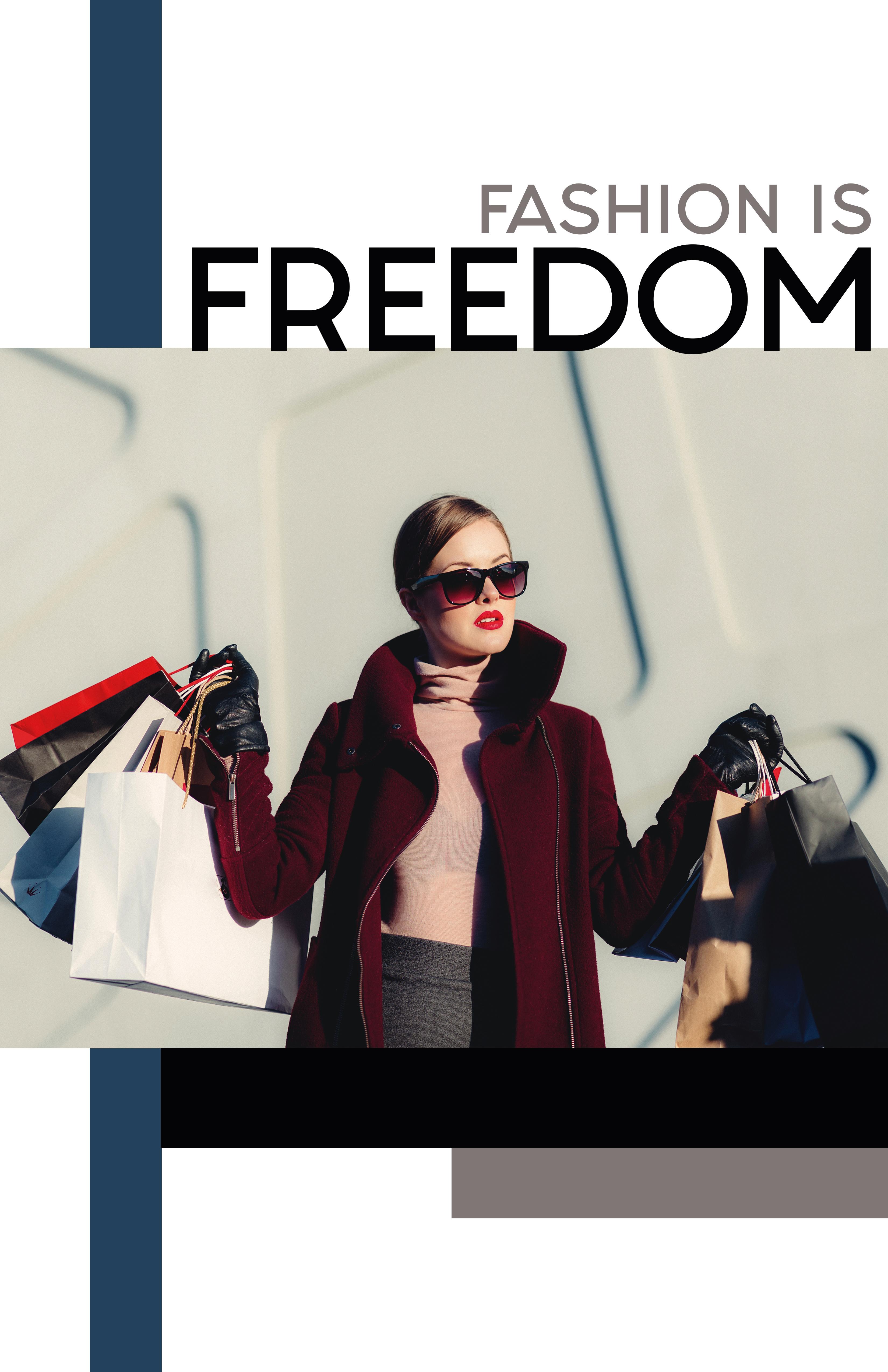 fashion is freedom?