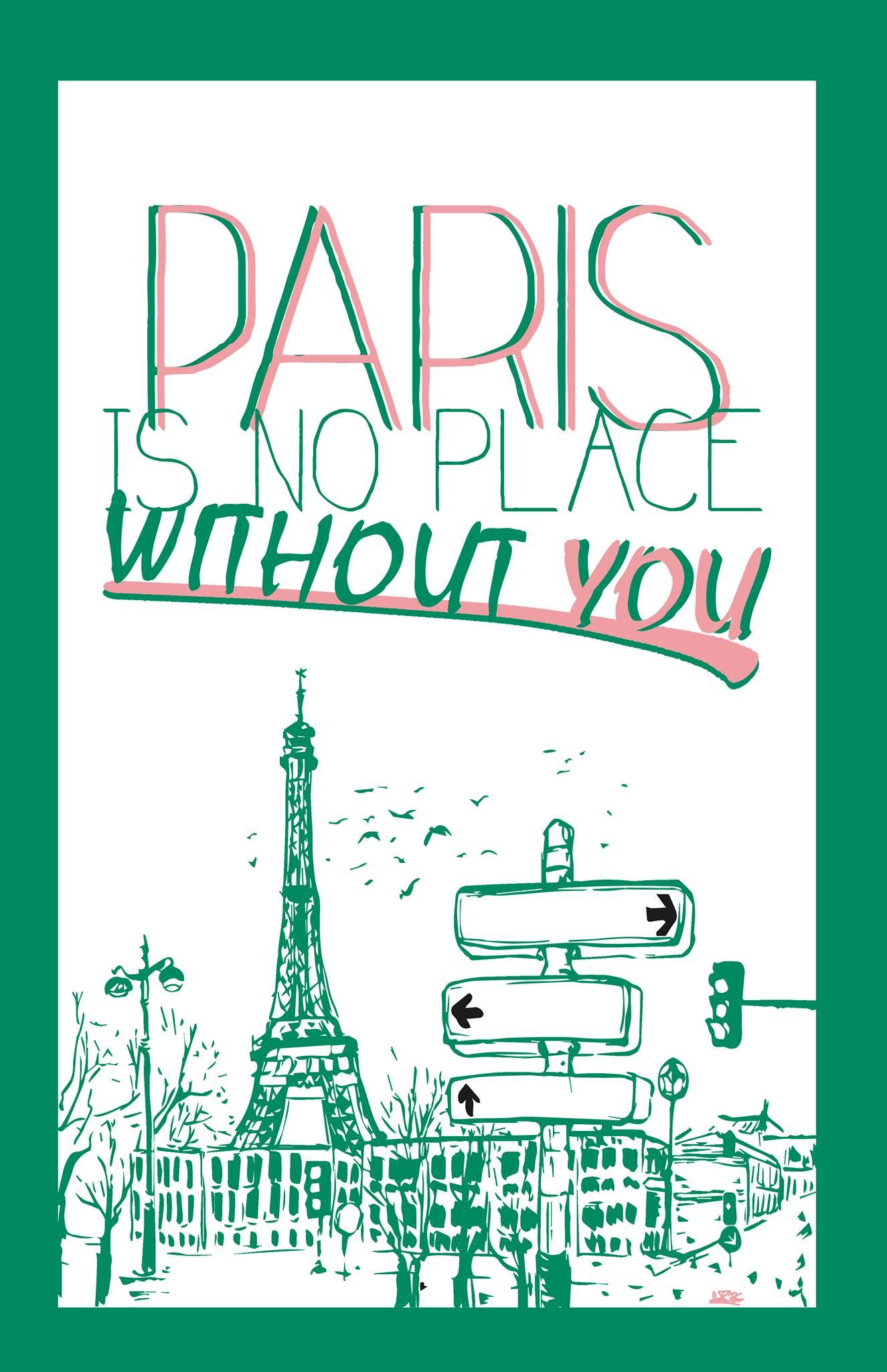 Paris, no place without you.