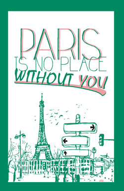 Paris, no place without you.