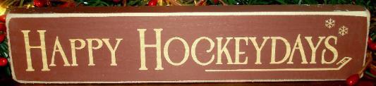 Happy Hockeydays Sign