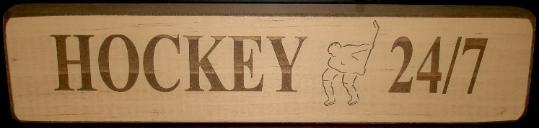 Hockey 24/7  Sign