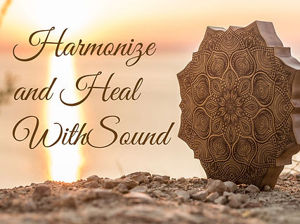 Harmonize and Heal With Sound.001.jpeg