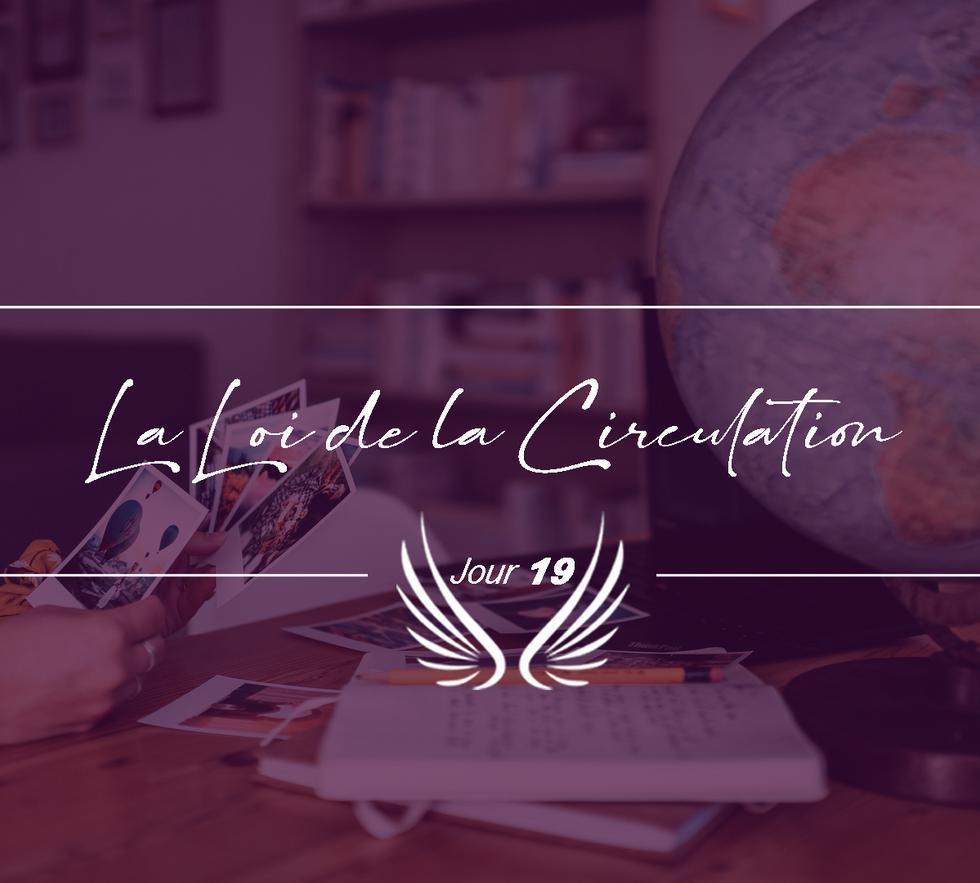 JOUR 19 – LA LOI DE LA CIRCULATION.png