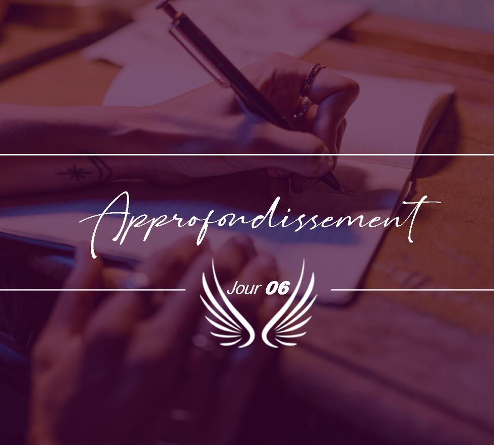 JOUR 6 – APPROFONDISSEMENT.png