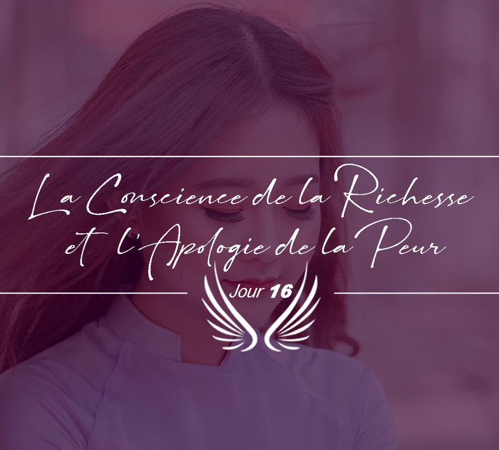 JOUR 16 – LA CONSCIENCE DE LA RICHESSE E