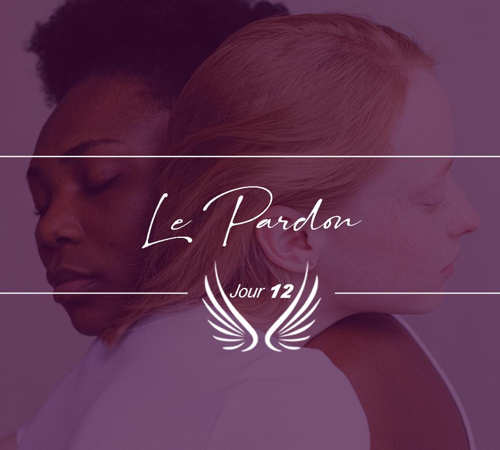 JOUR 12 – LE PARDON.png