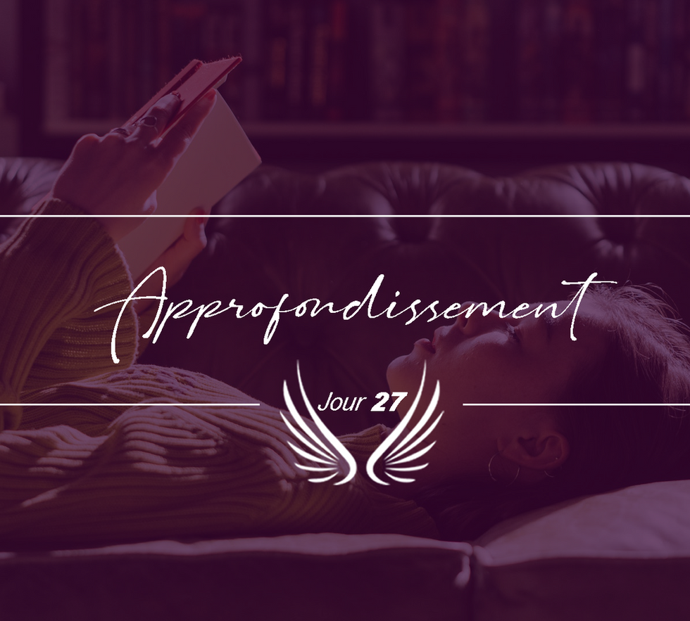 JOUR 27 – APPROFONDISSEMENT.png