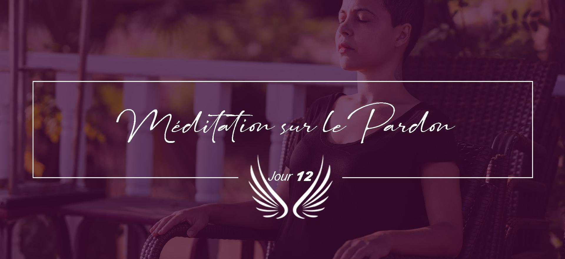 JOUR 12-MEDITATION SUR LE PARDON.png