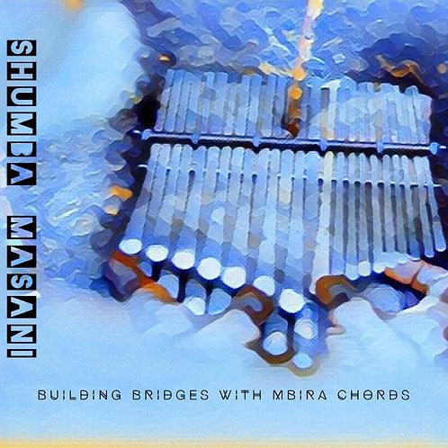 Building Bridges with Mbira Chords