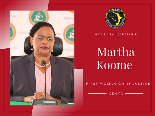 Chief Justice Martha Karambu Koome Joins Women Chief Justices Across Africa.