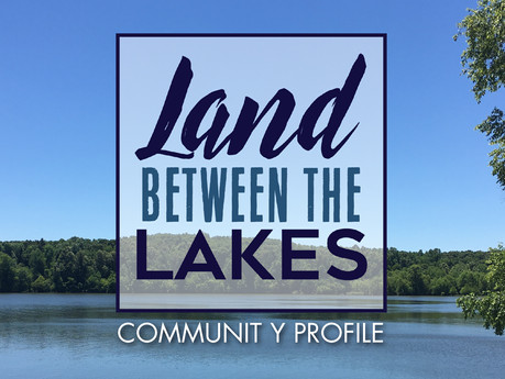 Community Profile: Land Between the Lakes