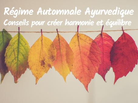Le Régime Automnal en Ayurveda, Equilibre & Harmonie