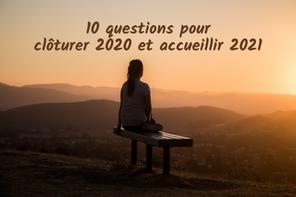 Dix questions pour clôturer 2020 et accueillir 2021