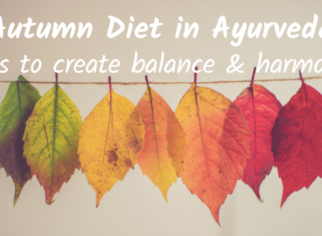 Autumn Diet in Ayurveda for Balance & Harmony
