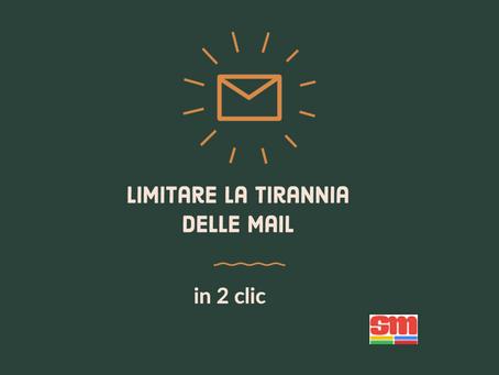 Due clic per ridurre la tirannia delle mail
