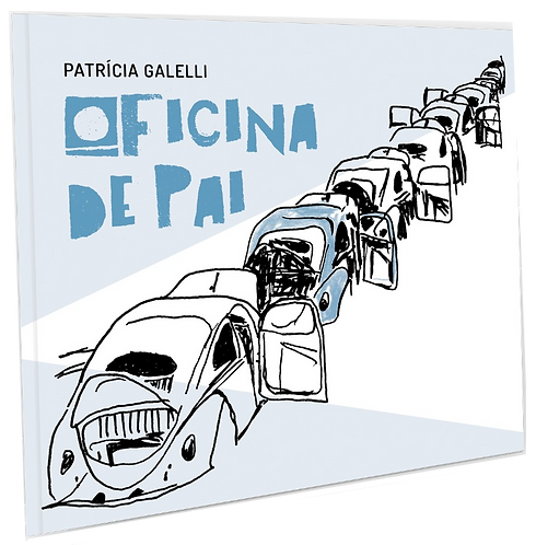 Oficina de pai / Patrícia Galelli