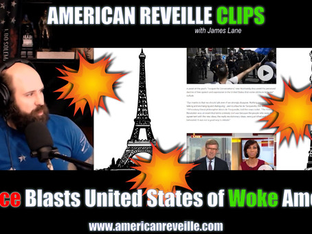 France Blasts United States of Woke America (Clip)