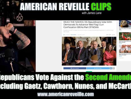 135 Republicans Vote Against the Second Amendment, Including Gaetz, Cawthorn, Nunes, and McCarthy