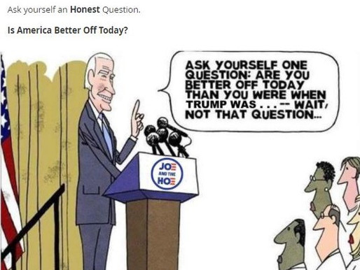 Meme Warfare #24: Are You Really Better Off Now With Biden?