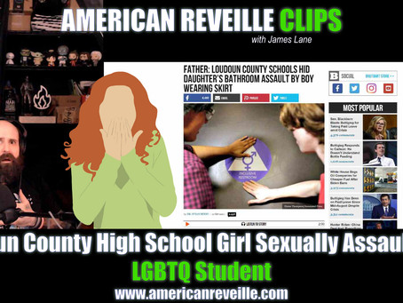 Loudoun County High School Girl Sexually Assaulted by LGBTQ Student [Clip]