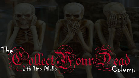 Tino-Dilullo-Collect-Your-Dead.jpg